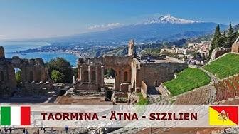Taormina - Ätna - Sizilien – ein Reisebericht