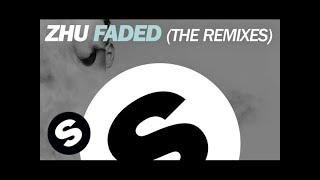 ZHU - Faded (Redondo