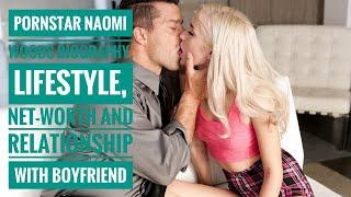 Pornstar Naomi Woods Biography, Lifestyle, Net-worth, salary, wiki and relationship with boyfriend
