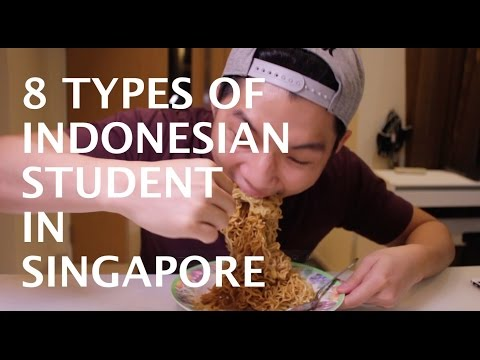 8 Types of Indonesian Student in Singapore