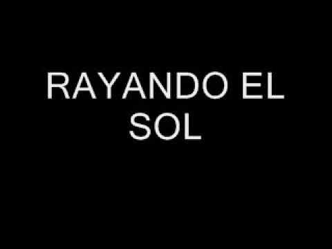 RAYANDO EL SOL MANA Y PABLO ALBORAN CON LETRA