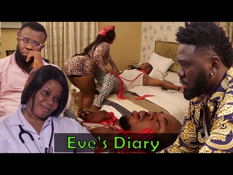 Download Eve's Diary Episode 1   .. Latest Nollywood Hit Romance Movie 2021