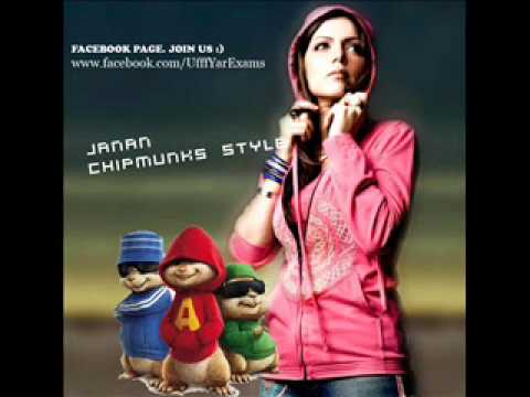 Janan Hadiqa Song Remix - Chipmunks Style - Clear Version