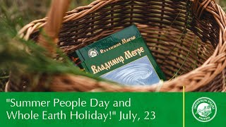 """Summer People Day and Whole Earth Holiday!"" July, 23"