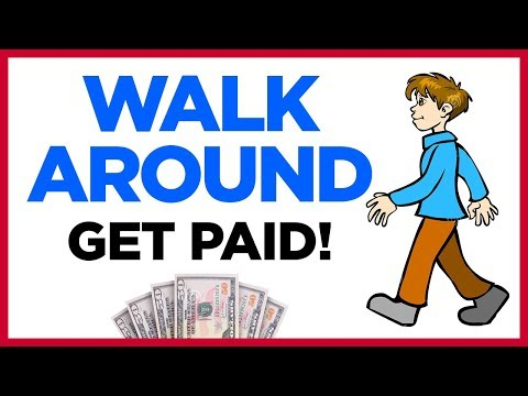 Walk Around And Get Paid - Free App!