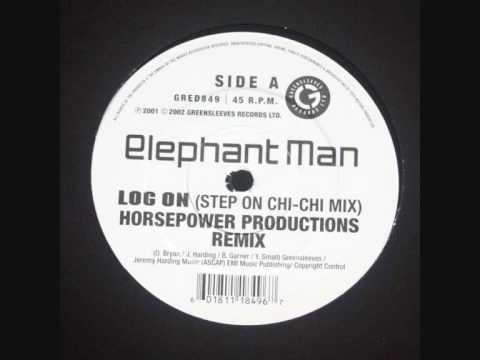 Elephant Man - Log On Horsepower remix