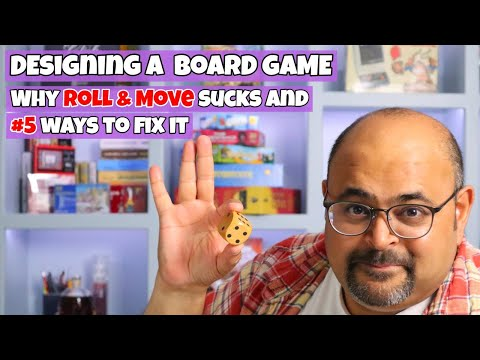 Board Game Design - Why The Roll & Move mechanic is broken and #5 ways to fix it!