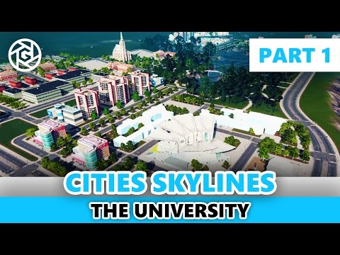 University Campus - Part 1 -  Layouting - Cities: Skylines Inspiration Series
