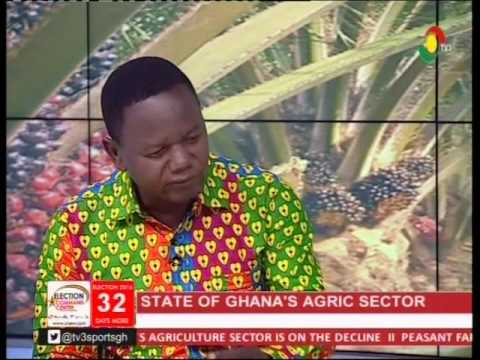 The State of Agriculture in Ghana