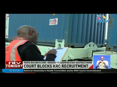 Court orders Kenya railways to suspend staff restructuring after allegations of irregularities