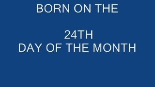 BORN ON THE  24th DAY OF THE MONTH, numerology, astrology, horoscope