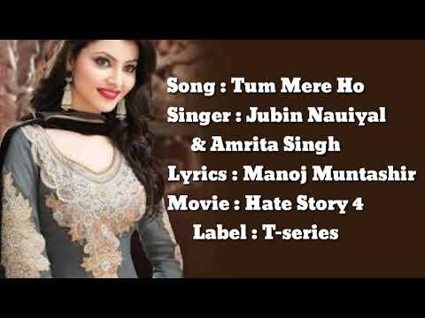 Tum Mere Ho - Jubin Nautiyal & Amrita Singh - Hate Story IV - Lyrics Video