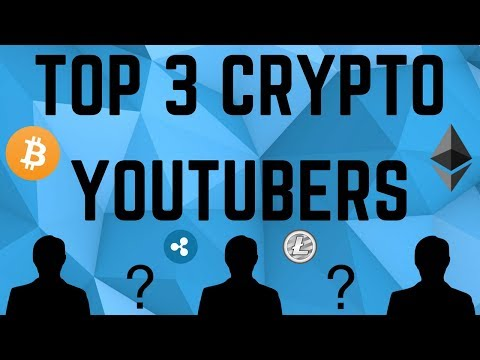 TOP 3 Cryptocurrency YouTubers!