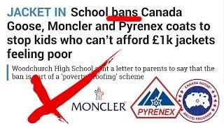 School BANS Canada Goose, Moncler & Pyrenex Jackets!