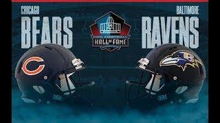 [LIVE] Ravens vs. Bears FULL GAME - 2018 NFL Preseason - HALL OF FAME WEEK