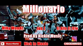 INSTRUMENTAL De Trap Bow El Alfa El Jefe Ft Miky Woodz & Jon Z Millonario (Video Oficial)