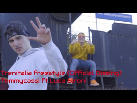 Trenitalia freestyle (Official Dissing)-Testo Tommycassi ft.Luca Sironi