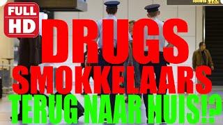 DRUGSSMOKKELAAR TERUG NAAR HUIS!