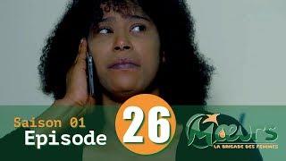 MOEURS, la Brigade des Femmes - saison 1 - épisode 26 **VOSTFR**