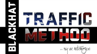 Blackhat Traffic Method