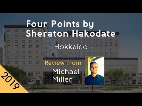 Four Points by Sheraton Hakodate 4⋆ Review 2019