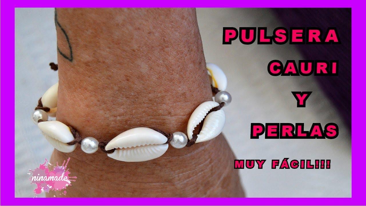 e7e785f6b0bc DIY. Pulsera Con Cauris y Perlas // Bracelet Cowrie and Beads