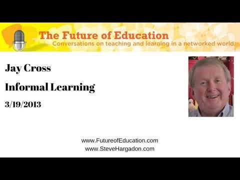 Jay Cross: Informal Learning