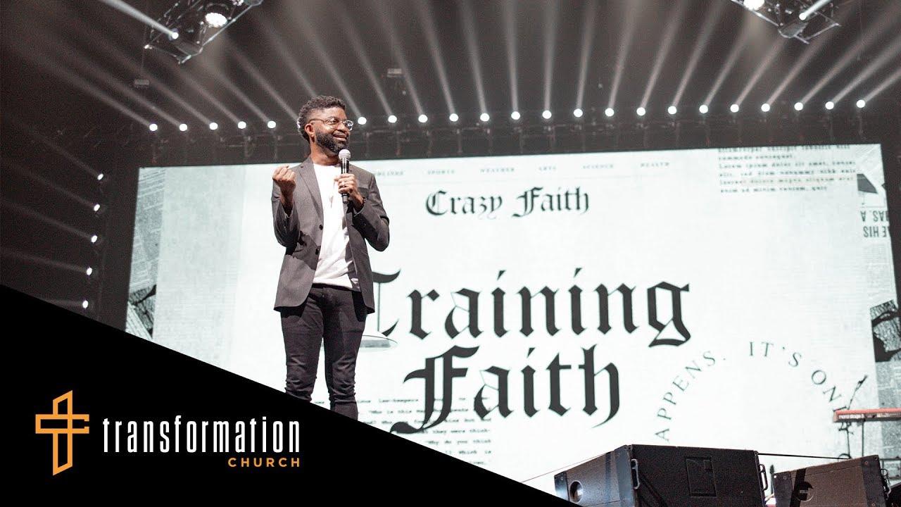 Training Faith // Crazy Faith (Part 13) (Tim Ross)