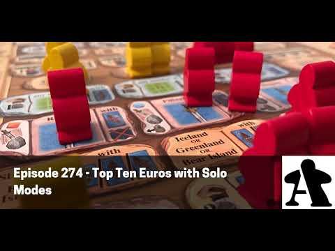 BGA Episode 274 - Top Ten Euros with Solo Modes