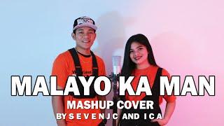 Download Malayo Ka Man (MASHUP) - Cover By Sevenjc and ICA