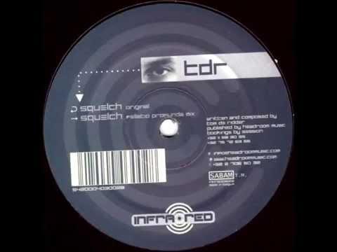 TDR - Squelch (Fellatio Profunda Mix)