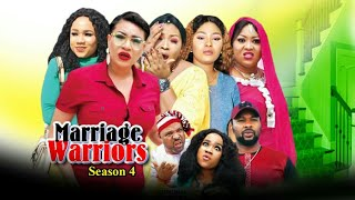 MARRIAGE WARRIORS SEASON 4  - (New Movie ) 2019 Latest Nigerian Nollywood Movies