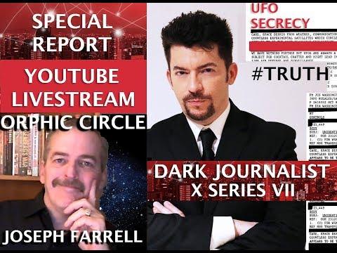 DARK JOURNALIST & JOSEPH FARRELL X SERIES VII: THE ORPHIC CIRCLE PLATO MYSTERIES & THE UFO FILE!