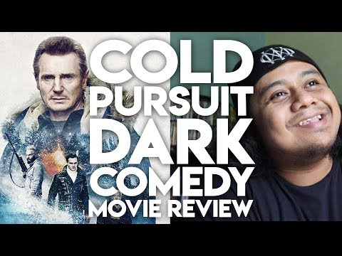 COLD PURSUIT DARK COMEDY MOVIE REVIEW