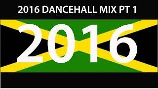2016 DANCEHALL MIX PT 1 (Vybz Kartel, Mavado, Alkaline, Busy, Konshens)