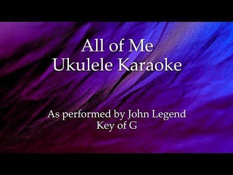 All of Me Ukulele Karaoke
