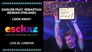ESCKAZ in London: Darude feat. Sebastian Rejman - Finland - Look Away (London Eurovision Party)