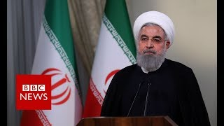Iran's President Hassan Rouhani responds to the Trumps announcement- BBC News