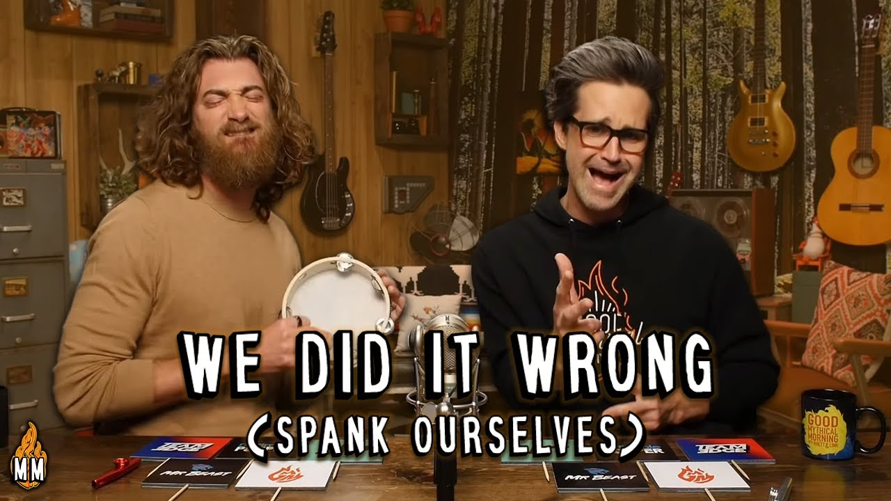 "Rhett and Link Sing the ""We Did It Wrong"" (Spank Ourselves) Song"