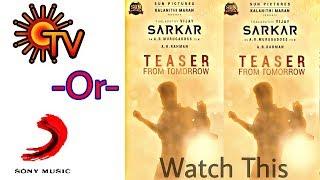 Sarkar Teaser releasing Chennal Update , SunTv or Sony music ?