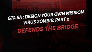 vuclip GTA SA DYOM - Virus Zombie part 2  ( 2 .1 ) Indonesia