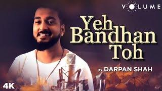 Yeh Bandhan Toh By Darpan Shah | Kumar Sanu, Udit Narayan, Alka Yagnik | ShahRukh, Salman