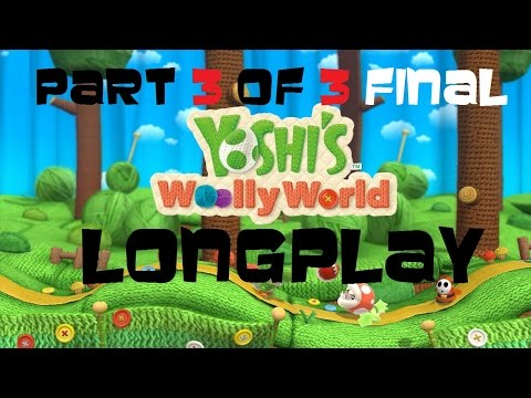 Nintendo Wii U Longplay [004] Yoshi's Woolly World (Part 3 of 3 )
