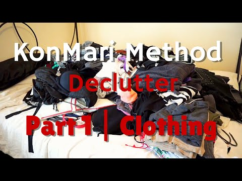 KonMari Method Declutter | Part 1 - Clothing