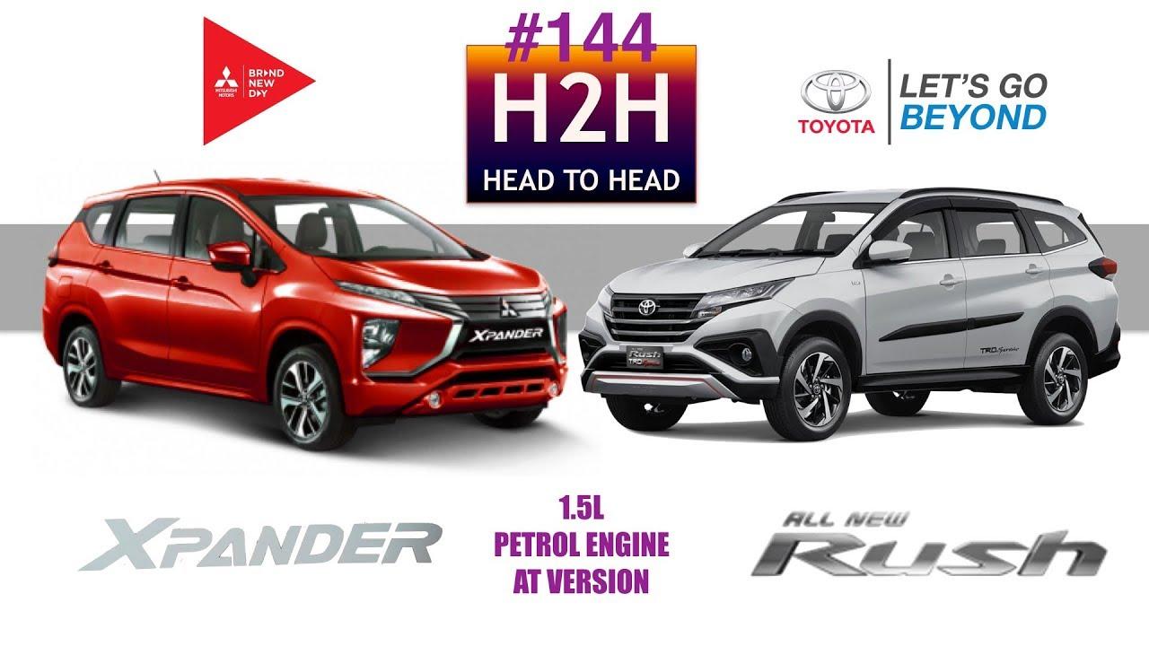 Grand New Avanza Vs Mitsubishi Xpander Veloz 1.3 2017 H2h 144 Toyota All Rush Youtube