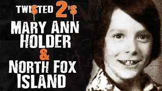 Twisted 2s #92 Mary Ann Holder & North Fox Island