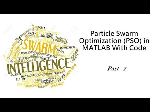 Particle Swarm Optimization (PSO) With Example Code Part 2/3