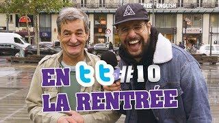 EN TT #10 - LA RENTREE