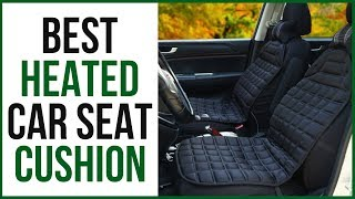 Best heated car seat cushion