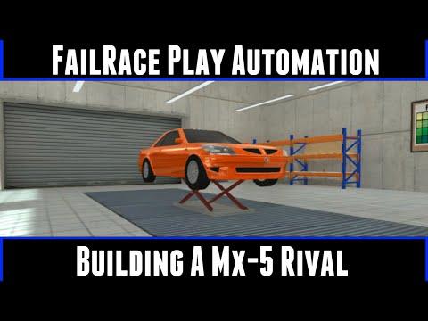 Failrace Play Automation Building A MX-5 Rival